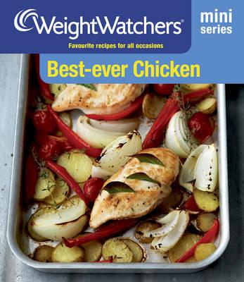 Weight Watchers Mini Series: Best-Ever Chicken - WEIGHT WATCHERS (Paperback)