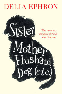 Sister Mother Husband Dog (Etc.) (Paperback)