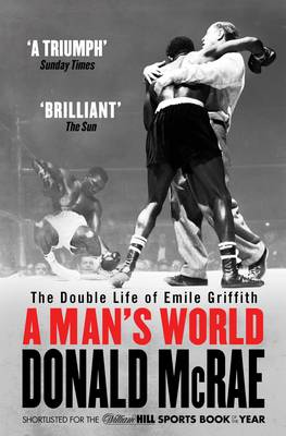 A Man's World: The Double Life of Emile Griffith (Paperback)