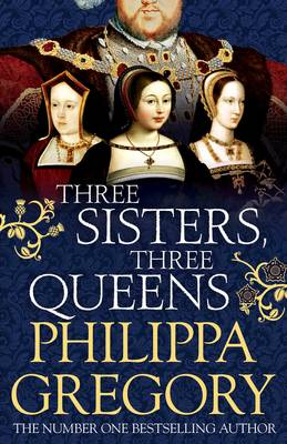 Three Sisters, Three Queens (Hardback)