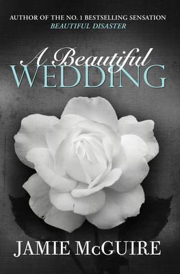 A Beautiful Wedding - BEAUTIFUL SERIES (Paperback)