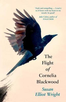 The Flight of Cornelia Blackwood (Hardback)