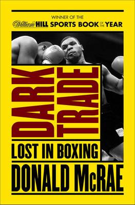 Dark Trade: Lost in Boxing (Paperback)