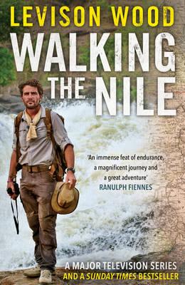 Walking the Nile (Hardback)