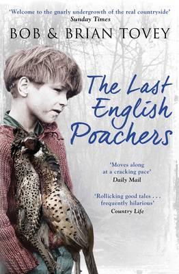 The Last English Poachers (Paperback)