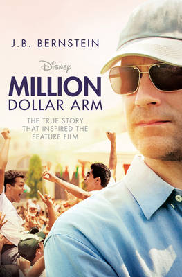Million Dollar Arm: Sometimes to Win, You Have to Change the Game (Paperback)