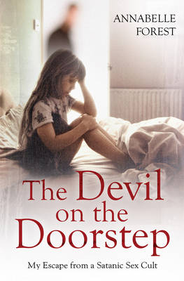 The Devil on the Doorstep: My Escape From a Satanic Sex Cult (Paperback)