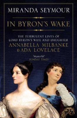 In Byron's Wake (Paperback)