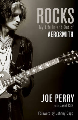 Rocks: My Life in and out of Aerosmith (Hardback)
