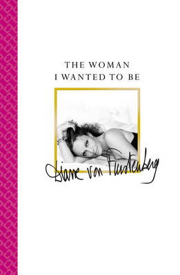 The Woman I Wanted to be (Paperback)