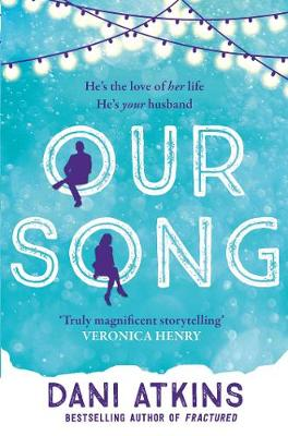 Our song by dani atkins waterstones our song paperback fandeluxe Image collections