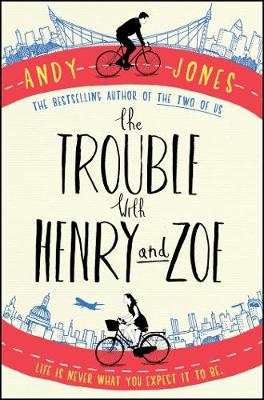 The Trouble with Henry and Zoe (Paperback)