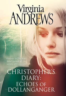 Echoes of Dollanganger - CHRISTOPHER'S DIARY (Hardback)