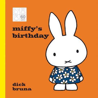 Miffy's Birthday 60th Anniversary Edition - MIFFY (Hardback)