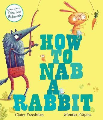 How to Nab a Rabbit (Hardback)