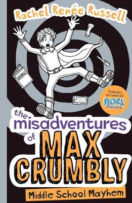 The Misadventures of Max Crumbly 2: Middle School Mayhem - The Misadventures of Max Crumbly (Paperback)