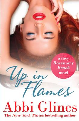 Up in Flames: A Rosemary Beach novel (Paperback)