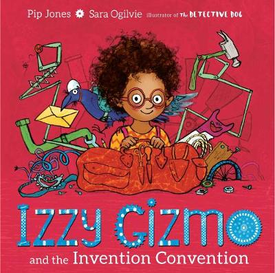 Izzy Gizmo and the Invention Convention (Hardback)