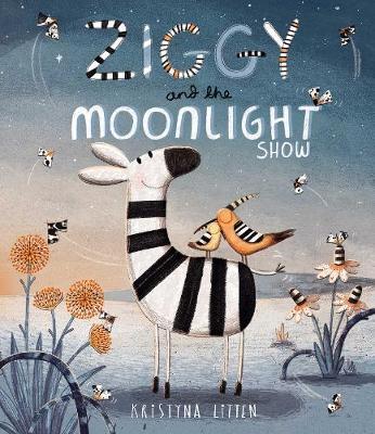 Ziggy and the Moonlight Show (Hardback)