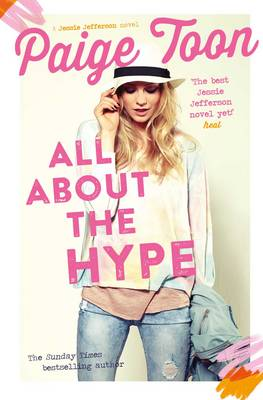 All About the Hype - Jessie Jefferson Novels 3 (Paperback)