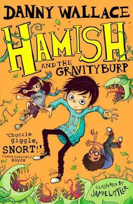 Hamish and the GravityBurp (Paperback)