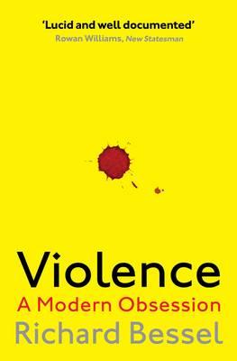 Violence: A Modern Obsession (Paperback)