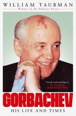 Gorbachev: The Man and His Era (Paperback)