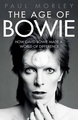 The Age of Bowie (Hardback)