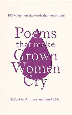 Poems That Make Grown Women Cry (Hardback)