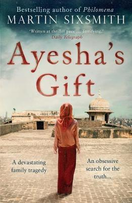 Ayesha's Gift: A daughter's search for the truth about her father (Paperback)
