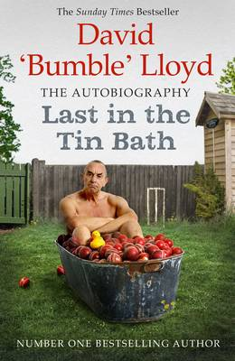 Last in the Tin Bath: The Autobiography (Paperback)