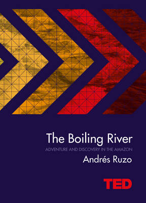 The Boiling River - TED (Hardback)