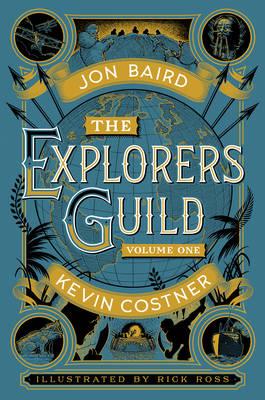 The Explorers Guild: Volume One: A Passage to Shambhala (Hardback)