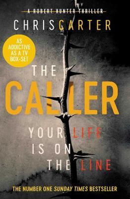 The Caller: THE #1 ROBERT HUNTER BESTSELLER (Paperback)