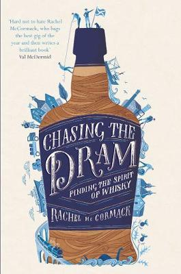 Chasing the Dram: Finding the Spirit of Whisky (Paperback)