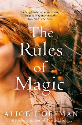 The Rules of Magic - The Practical Magic Series 2 (Paperback)