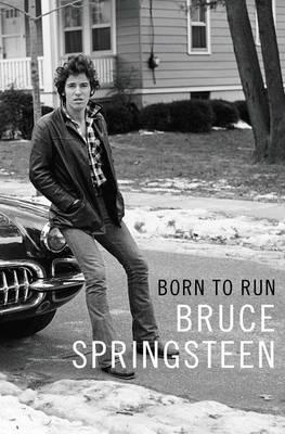 Born to Run (Hardback)