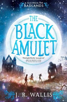 The Black Amulet - Tales From the Badlands 2 (Paperback)