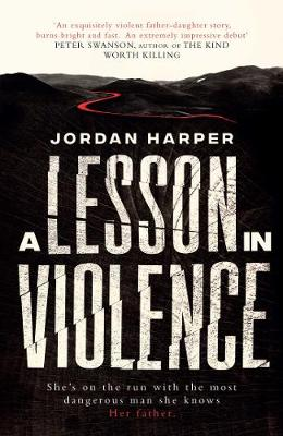A Lesson in Violence (Hardback)