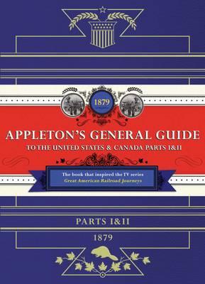 Appleton's Railway Guide to the USA and Canada (Hardback)