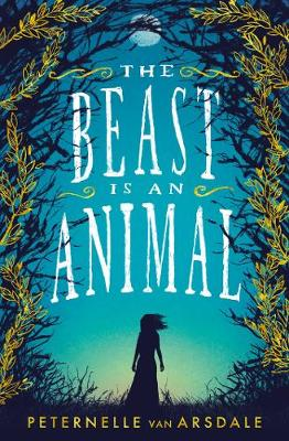 The Beast is an Animal (Paperback)
