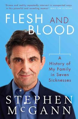 Flesh and Blood: A History of My Family in Seven Sicknesses (Paperback)