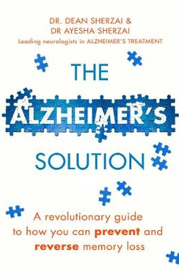 The Alzheimer's Solution: A revolutionary guide to how you can prevent and reverse memory loss (Paperback)