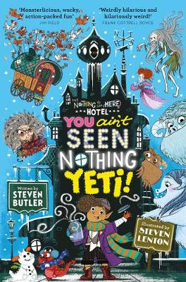 You Ain't Seen Nothing Yeti! - Nothing to see Here Hotel 2 (Paperback)