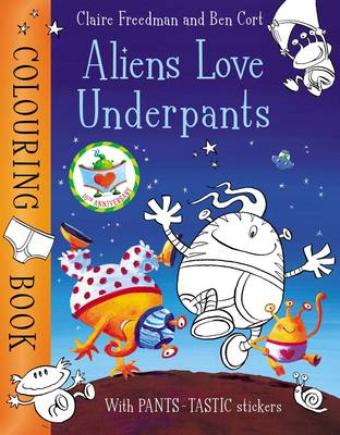 Aliens Love Underpants Colouring Book (Paperback)