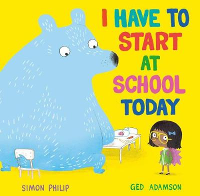 I Have to Start at School Today (Paperback)