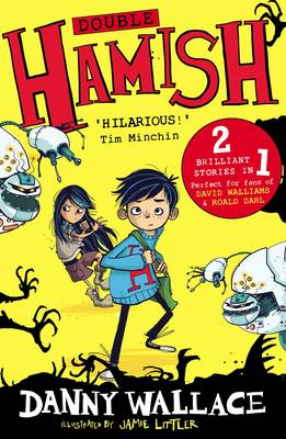 Double Hamish: Hamish and the Worldstoppers and Hamish and the Never People (Paperback)