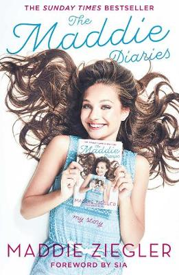 The Maddie Diaries: My Story (Hardback)