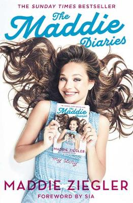 The Maddie Diaries: My Story (Paperback)
