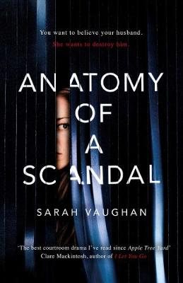 "Sarah Vaughan & Clare Mackintosh discuss ""Anatomy of a Scandal"" & ""Let Me Lie"""